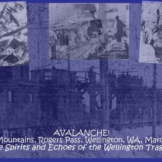 Spirits of the 1910 Wellington Disaster