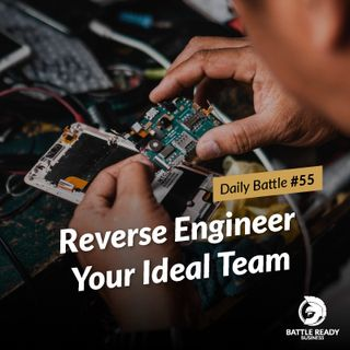 Daily Battle #55: Reverse Engineer Your Ideal Team