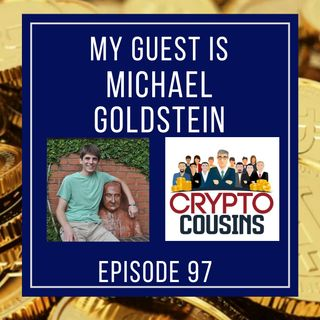 Todays Guest Is Michael Goldstein - The Satoshi Nakamoto Institute