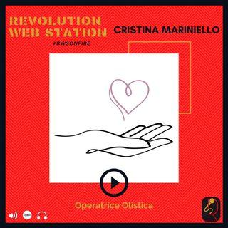 INTERVISTA CRISTINA MARINIELLO - OPERATRICE OLISTICA