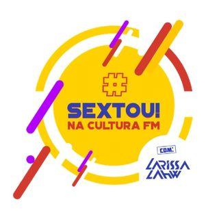 SEXTOU- 03 07 2020 DJ LARISSA LAHW
