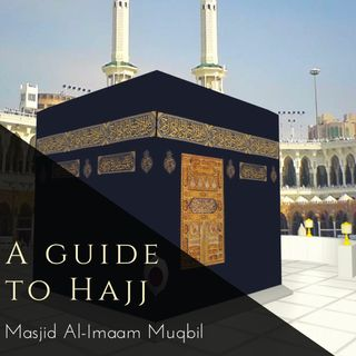 A Guide to Hajj