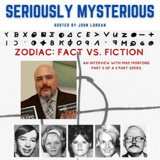 Zodiac: Fact vs Fiction with Mike Morford  Part 3 of 3