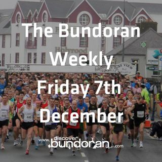 023 - The Bundoran Weekly - December 7th 2018