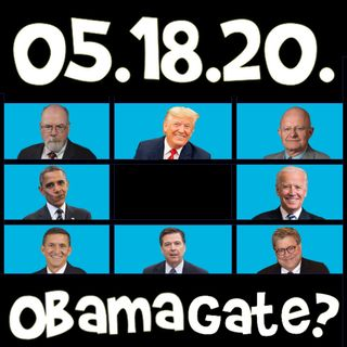 What is Obamagate? | MT 051820
