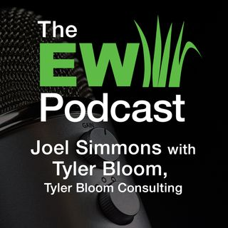 EW Podcast - Joel Simmons with Tyler Bloom