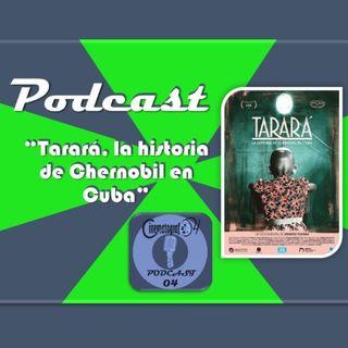 Episodio 139 - Tarará, un documental lleno de poética visual, musical, lírica y discursiva