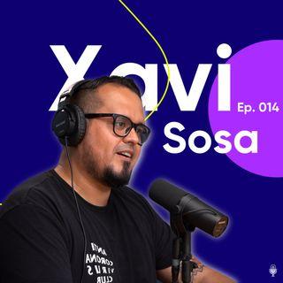 Ep. 014 El video es el Rey con Xavi Sosa