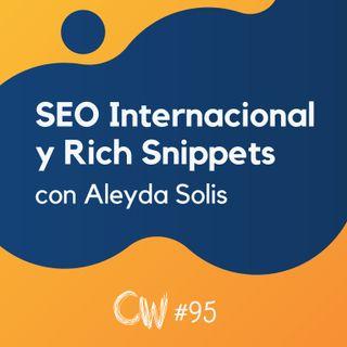SEO Internacional, Featured Snippets y Búsquedas por Voz, con Aleyda Solis #95