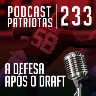 233 - A defesa após o Draft