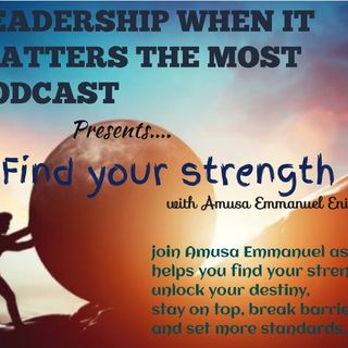 FIND YOUR STRENGTH- (BREAKFAST SESSION with Amusa Emmanuel Enitan)
