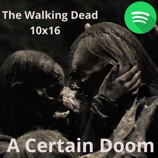 The Walking Dead 10x16 - A Certain Doom