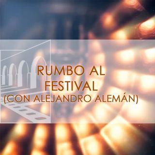FICM 14.1 - Rumbo Al Festival (Con Alejandro Alemán)