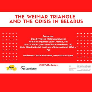 The Weimar Triangle and the Crisis in Belarus