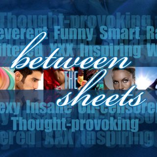 Between The Sheets with  Gaye Ann Bruno 10.4.19