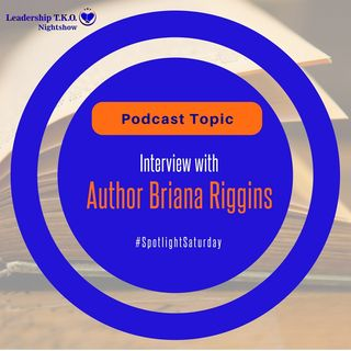 The Power of Authorship (Plus an Interview with Author Briana Riggins)