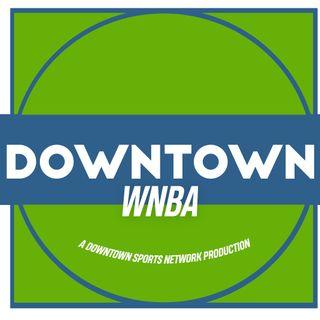 Downtown WNBA Podcast