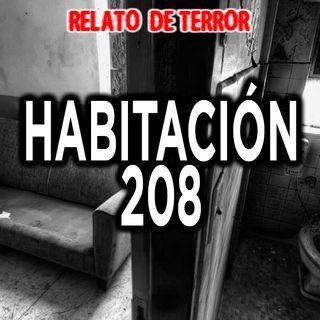Habitacion 208 | Relato de terror de hospitales