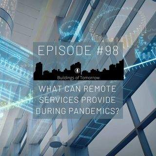 #98 What can remote services provide during pandemics?