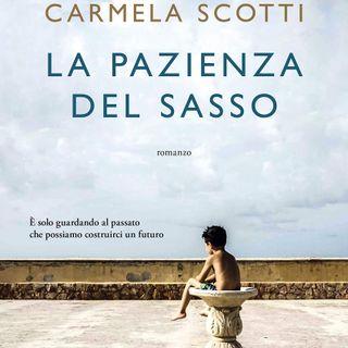"""Carmela Scotti """"La pazienza del sasso"""""""