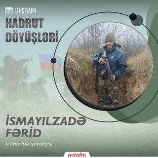 İsmayılzadə Fərid | 9 oktyabr - Hadrut döyüşü