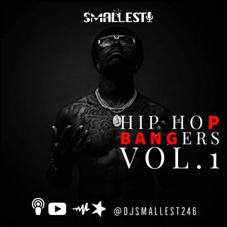 Hip Hop Bangers Vol.1 | DJ Smallest