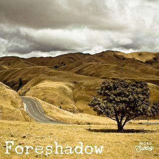Foreshadow 1 - God of the Broken