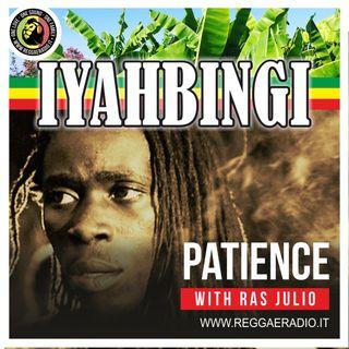 IYAHBINGI - St.11 - Pt.18 Patience