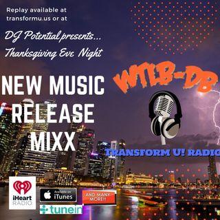 Thanksgiving Eve - New Release Music MIXX featured by Yaahpstick AKA New Carter
