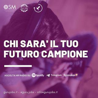 #6 Chi sarà il tuo futuro CAMPIONE
