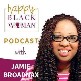 HBW077: Jamie Broadnax: Black Girl Nerds & Effective Community Building