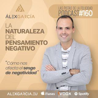 La naturaleza del pensamiento negativo