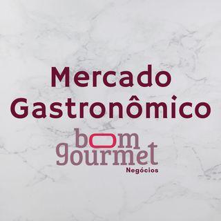 Tendências e insights do mercado de gastronomia | Mercado Gastronômico #02