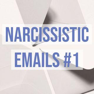Narcissistic Emails #1