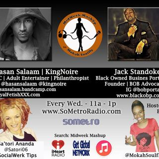 MidWeek MashUp hosted by @MokahSoulFly with special contributor @Satori06 Show 38 Dec 07 2016 Guests Hasan Salaam and Jack Standokes