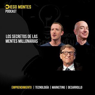 Los secretos de las mentes MILLONARIAS 💰|  EP11 - Emprende con Diego Montes
