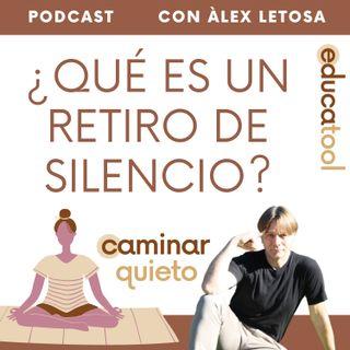 Episodio 28 - Qué es un retiro de silencio y meditación - ¿Gestionar hermanos?