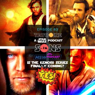 YES! We're FINALLY Getting a Kenobi Series!