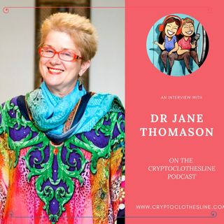 Dr Jane Thomason on Crypto Clothesline
