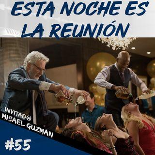 Episodio 55 - Esta Noche Es La Reunión