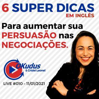#010 - 6 SUPER DICAS para aumentar sua PERSUASÃO nas NEGOCIAÇÕES em INGLÊS.