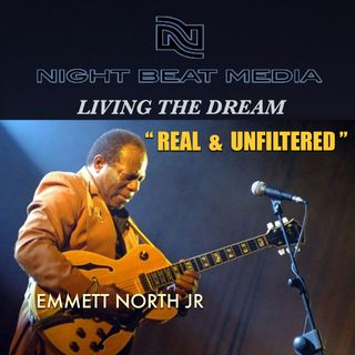 Emmett North Jr - Real & UnFiltered #17