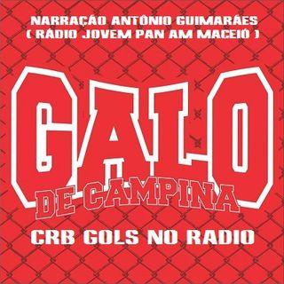 CRB 2 x 1 Goiás - Narração Antônio Guimarães ( Rádio Maceió AM 1020 ) - Série B 2016