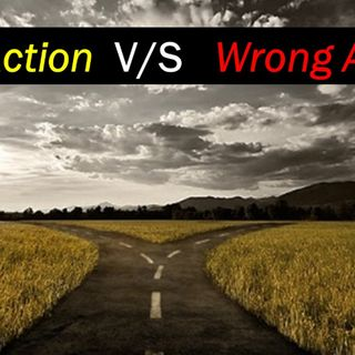 Episode 13 - Right Action vs Wrong Action
