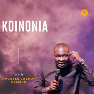 APOSTLE JOSHUA SELMAN - THE OLD PATH  - KOINONIA GLOBAL
