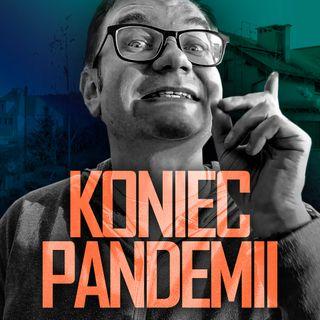 Koniec pandemii w Polsce