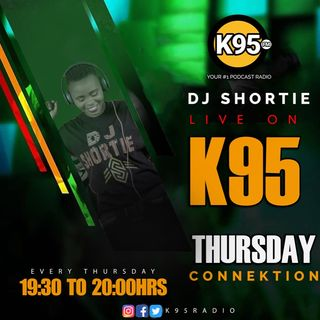 Thursday Episode 24 - K95 Dj Shortie