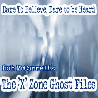 The 'X' Zone Ghost Files