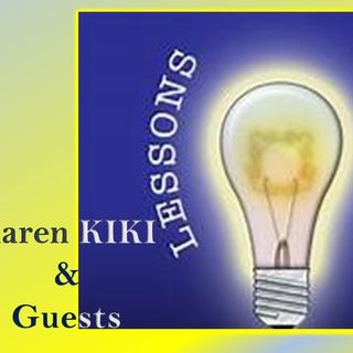 Lessons Learned Karen Kiki and her guest Aimee Neiman 3_8_21