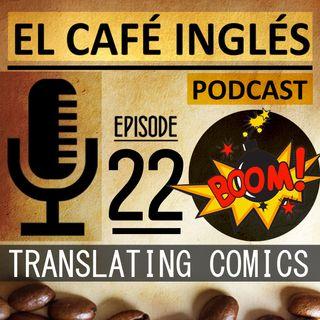 Traduciendo Comics & canciones para aprender Inglés